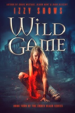 Couverture du livre : Codex Blair, Tome 4: Wild Game