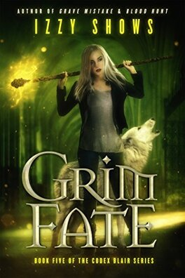 Couverture du livre : Codex Blair, Tome 5: Grim Fate