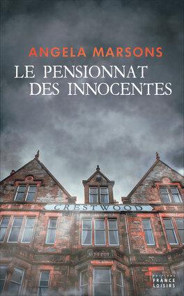 Couverture du livre : Le Pensionnat des innocentes