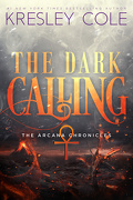 Chroniques des Arcanes, Tome 5 : The Dark Calling