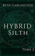 Hybrid, Tome 2 : Silth