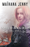 La Meute Black Océan, Tome 1 : Kyle