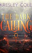 Chroniques des Arcanes, Tome 5 : The Dark Calling