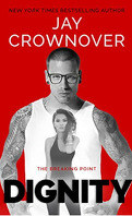 The Breaking Point, Tome 2 : Dignity