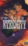 To Your Eternity, Tome 4