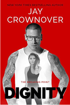 Couverture du livre : The Breaking Point, Tome 2 : Dignity