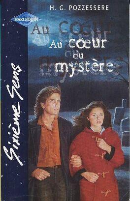 Couverture du livre : Au coeur du mystère