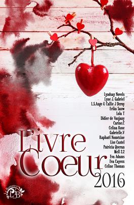 Couverture du livre : L'ivre Coeur 2016