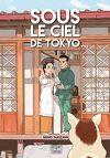 Sous le ciel de Tokyo, Tome 1