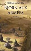 Bjorn aux armées, Tome 1 : Le jarlal