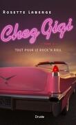 Chez Gigi, tome 2 : Tout pour le rock'n roll