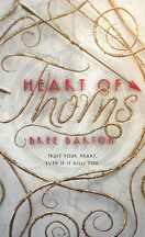 Heart of Thorns, Tome 1 : Heart of Thorns