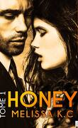 Honey, tome 1