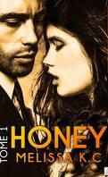 Honey, tome 1