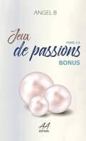 Jeux d'intentions, tome 2,5 : Jeux de passions - Bonus