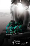 couverture Just Love Again, tome 1 : Écoute le vent, il chante