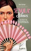 Les Enquêtes d'Enola Holmes, Tome 4 : Le Secret de l'éventail