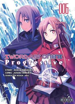 Couverture du livre : Sword Art Online - Progressive, tome 6