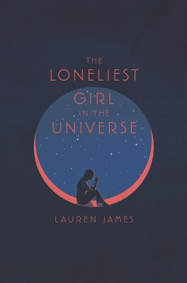 Couverture du livre : The Loneliest Girl in the Universe