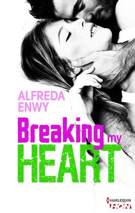 Couverture du livre : Breaking My Heart