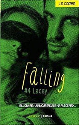 Couverture du livre : Falling, Tome 4 : Lacey