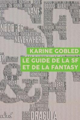 Couverture du livre : Le guide de la science-fiction et de la fantasy