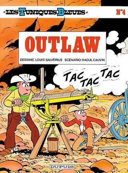 Couverture du livre : Les Tuniques bleues, Tome 4 : Outlaw