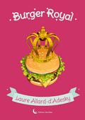 Burger Royal, Tome 1