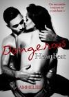 Dangerous Heartbeat