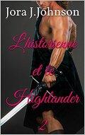 L'historienne et le Highlander, Tome 2