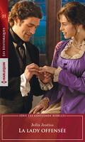 Les gentlemen rebelles, tome 3 : La lady offensée