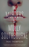 Molly Southbourne, Tome 1 : The Murders of Molly Southbourne