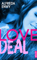 Love Deal, Tome 1 : Love Deal