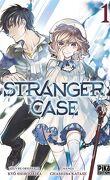 Stranger Case, Tome 1