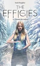 The Effigies, Tome 2 : L'Assaut des ombres