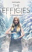 The Effigies, Tome 2 : L'Assaut des ombres