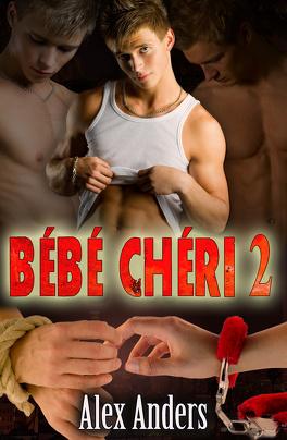 Couverture du livre : Bébé Chéri, Tome 2 : Corrompu