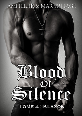 Couverture du livre : Blood of Silence, Tome 4 : Klaxon