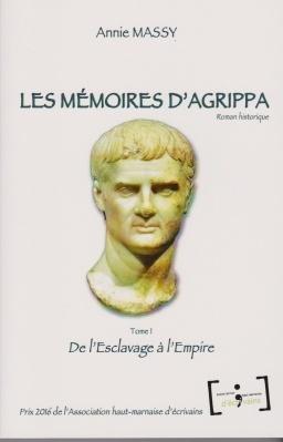 Couverture du livre : Les mémoires d'Agrippa, tome 1 : De l'Esclavage à l'Empire