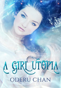 A Girl, tome 1 : Utopia