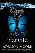 Celestra, Tome 2 : Tremble