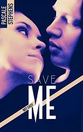 Not easy, Tome 3 : Save me