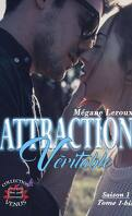 Attraction véritable - Saison 1 - tome 1 bis