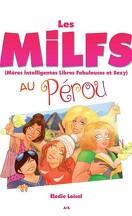 Les MILFS au Pérou