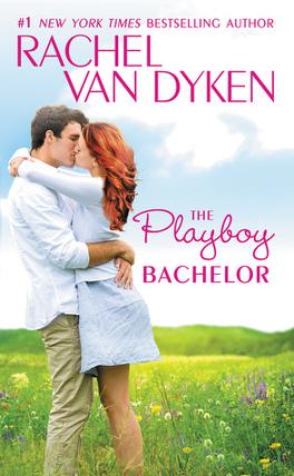 Couverture du livre : The Bachelors of Arizona, Tome 2 : The Playboy Bachelor