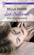 Les Sullivan, tome 6 : Elle m'a envoûté