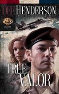 Uncommon Heros, Tome 2 : True Valor