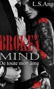 Broken mind, Tome 1 : De toute mon âme