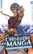 L'Histoire en manga, Tome 1 : Du big-bang aux premières civilisations