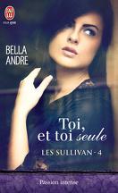 Les Sullivan, Tome 4 : Toi, et Toi Seule